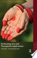 Performing Arts and Therapeutic Implications