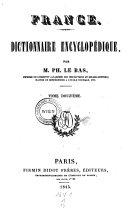France. Dictionnaire encyclopedique. Avec planches