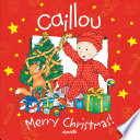 Caillou  Merry Christmas  Book