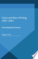 Voice and New Writing  1997 2007 Book PDF