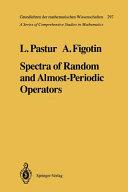 Spectra of Random and Almost Periodic Operators