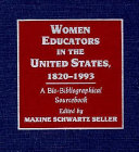 Women Educators in the United States  1820 1993