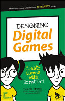 Designing Digital Games