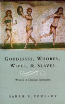Goddesses  Whores  Wives and Slaves Book