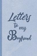 Letters to My Boyfriend