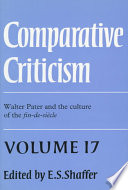 Comparative Criticism: Volume 17, Walter Pater and the Culture of the Fin-de-Siècle
