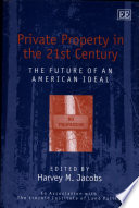 Private Property in the 21st Century