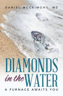 Diamonds in the Water