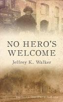 No Hero's Welcome ebook