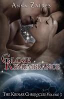 Close Remembrance