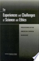 The Experiences and Challenges of Science and Ethics