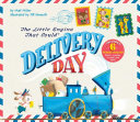 The Little Engine That Could  Delivery Day