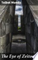 The Eye of Zeitoon Online Book