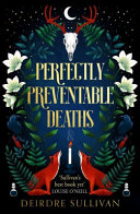 Perfectly Preventable Deaths