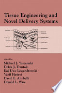 Tissue Engineering And Novel Delivery Systems Book