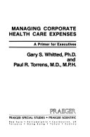 Managing Corporate Health Care Expenses