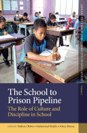 The School to Prison Pipeline