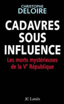 Cadavres sous influence
