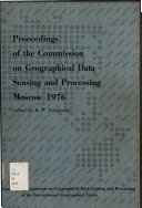 Proceedings of the Commission on Geographical Data Sensing and Processing, Moscow, 1976