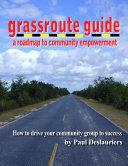 The Grassroute Guide