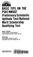 Barron s Basic Tips on the PSAT NMSQT  Preliminary Scholastic Aptitude Test National Merit Scholarship Qualifying Test Book