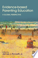 Evidence Based Parenting Education