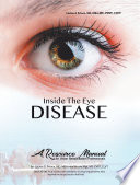 Inside the Eye Disease Just the Facts Book