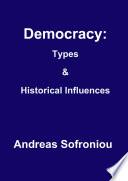 Democracy Types Historical Influences