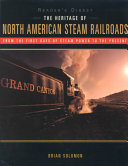 The Heritage of North American Steam Railroads