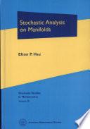 Stochastic Analysis On Manifolds