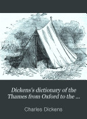 Dickens S Dictionary Of The Thames From Oxford To The Nore 1880