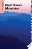 """Insiders' Guide® to the Great Smoky Mountains"" by Katy Koontz"