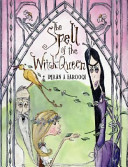 The Spell Of The Witch Queen Book PDF