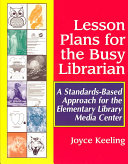 Lesson Plans for the Busy Librarian