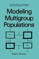 Modeling Multigroup Populations