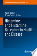Histamine and Histamine Receptors in Health and Disease