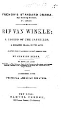 Rip van Winkle; a legend of the Catskills. A romantic drama, in two acts. Adapted from Washington Irving's Sketch Book by C. Burke ebook