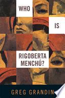 Who Is Rigoberta Menchu  Book PDF