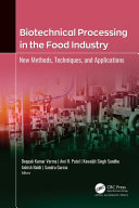 Biotechnical Processing in the Food Industry