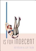 I Is for Indecent