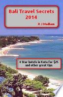 Bali Travel Secrets 2014