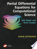 Partial Differential Equations for Computational Science