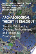 Archaeological Theory in Dialogue Book