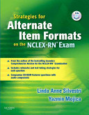 Strategies for Alternate Item Formats on the NCLEX RN Exam Book