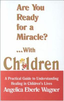 Are You Ready for a Miracle     With Children