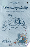 Consanguinity  A circle of strength and love