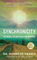 Synchronicity  The Magic  The Mystery  The Meaning