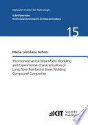 Thermomechanical Mean Field Modeling and Experimental Characterization of Long Fiber Reinforced Sheet Molding Compound Composites