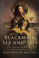 Blackmail Sex And Lies