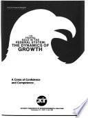 The Federal Role in the Federal System  A crisis of confidence and competence Book PDF